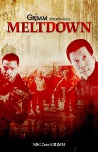 Grimm: Meltdown - Poster / Capa / Cartaz - Oficial 1