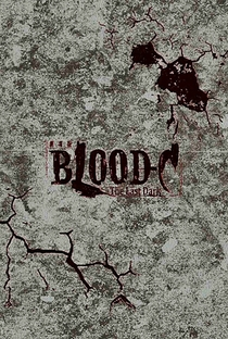 Blood-C: The Last Dark - Poster / Capa / Cartaz - Oficial 3
