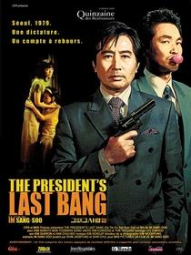 The President's Last Bang  - Poster / Capa / Cartaz - Oficial 1
