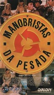 Manobristas da Pesada - Poster / Capa / Cartaz - Oficial 1