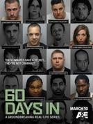 60 Dias Infiltrados na Prisão (1ª  Temporada) (60 Days In (Season 1))