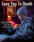 Love You To Death (Love You To Death)