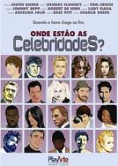 Onde Estão as Celebridades ? (Not Another Celebrity Movie)