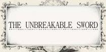 The Unbreakable Sword - Poster / Capa / Cartaz - Oficial 1