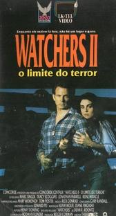 Watchers 2 - O Limite do Terror - Poster / Capa / Cartaz - Oficial 2