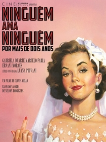 Ninguém Ama Ninguém... Por Mais de Dois Anos - Poster / Capa / Cartaz - Oficial 2