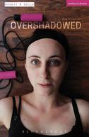 Overshadowed (1ª Temporada) (Overshadowed (Season 1))