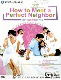 How to Meet a Perfect Neighbor - Poster / Capa / Cartaz - Oficial 2
