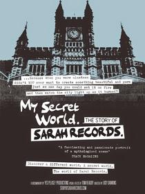 My Secret World - The Story of Sarah Records - Poster / Capa / Cartaz - Oficial 1