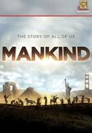 Humanidade: A História de Todos Nós (Mankind: The Story of All of Us)
