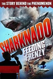 Sharknado: Alimentando o Frenesi - Poster / Capa / Cartaz - Oficial 1