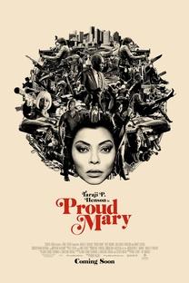 Proud Mary - Poster / Capa / Cartaz - Oficial 1