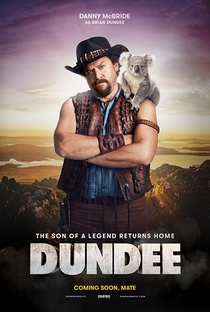 Dundee: The Son of a Legend Returns Home - Poster / Capa / Cartaz - Oficial 1