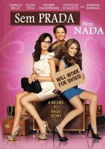 Sem Prada Nem Nada - Poster / Capa / Cartaz - Oficial 2