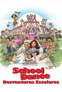 School Dance - Desventuras Escolares - Poster / Capa / Cartaz - Oficial 2