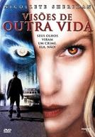 Visões de Outra Vida (Deadly Visions)