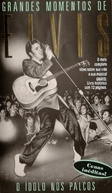 Grandes Momentos de Elvis - O Ídolo nos Palcos (Elvis: The Great Performances - Center Stage, Volume One)
