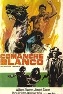 O Ódio é minha Lei (Comanche Blanco)