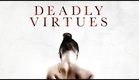 Deadly Virtues: Love.Honour.Obey. Trailer