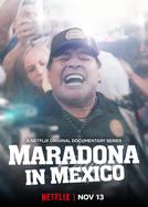 Maradona no México (Maradona in Mexico)