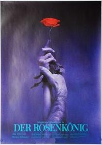 O Rei Das Rosas - Poster / Capa / Cartaz - Oficial 1