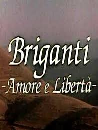 Briganti - Amore e Libertà - Poster / Capa / Cartaz - Oficial 1