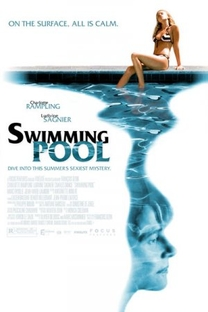 Swimming Pool - À Beira da Piscina - Poster / Capa / Cartaz - Oficial 7