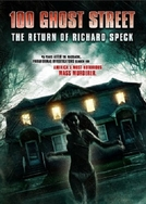100 Ghost Street The Return Of Richard Speck (100 Ghost Street The Return Of Richard Speck)