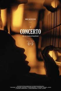A Concerto Is a Conversation - Poster / Capa / Cartaz - Oficial 1