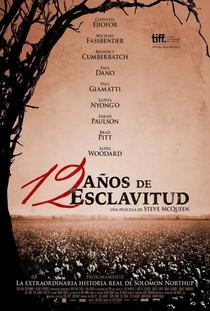 12 Anos de Escravidão - Poster / Capa / Cartaz - Oficial 2