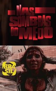 Nas Sombras do Medo - O Cinema de Terror no Brasil - Poster / Capa / Cartaz - Oficial 1