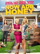 Now Add Honey (Now Add Honey)