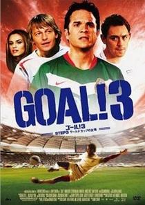 Gol! 3: Assumindo o Mundial - Poster / Capa / Cartaz - Oficial 2