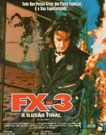FX 3 - A Ilusão Final - Poster / Capa / Cartaz - Oficial 1