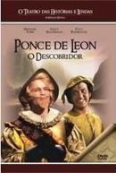 O Teatro das Historias e Lendas - O Descobridor (Tall Tales & Legends: Ponce de Leon)