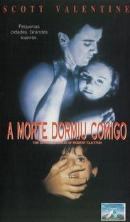 A Morte Dormiu Comigo - Poster / Capa / Cartaz - Oficial 3