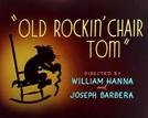 Velhice É Espeto (Old Rockin' Chair Tom)