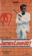 Taras e Vícios de James Love 007 (Réseau particulier)