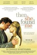 Quando me Apaixono (Then She Found Me )
