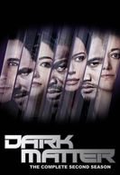 Dark Matter (2ª Temporada) (Dark Matter (Season 2))