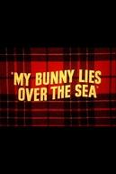 Pernalonga na Escócia (My Bunny Lies Over the Sea)