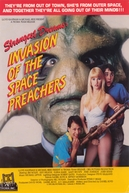 Invasion of the Space Preachers (Invasion of the Space Preachers)