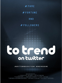 To Trend on Twitter - Poster / Capa / Cartaz - Oficial 1