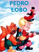 Pedro e o Lobo (Peter and the Wolf)