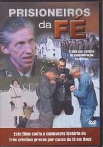 Prisioneiros Da Fé - Poster / Capa / Cartaz - Oficial 2