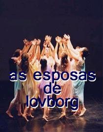 AS ESPOSAS DE LOVBORG - Poster / Capa / Cartaz - Oficial 1