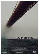 A Ponte (The Bridge)