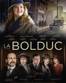 La Bolduc (La Bolduc)