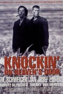 Knockin' on Heaven's Door - Poster / Capa / Cartaz - Oficial 1