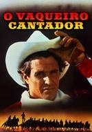 O Vaqueiro Cantador (Rustler's Rhapsody)